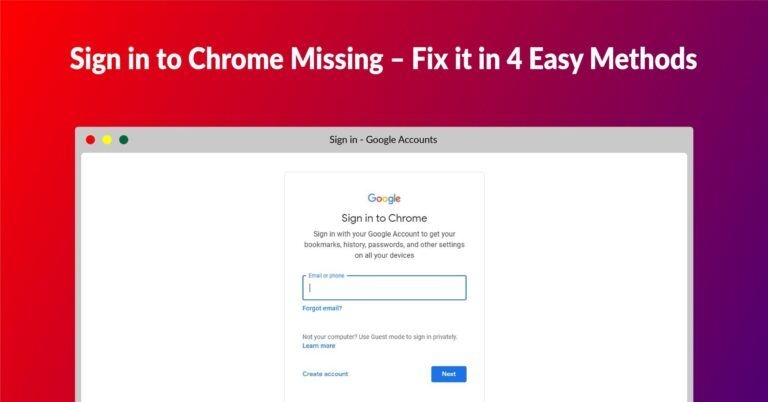 Sign in to Chrome Missing – Fix it in 4 Easy Methods - Fileion.Com