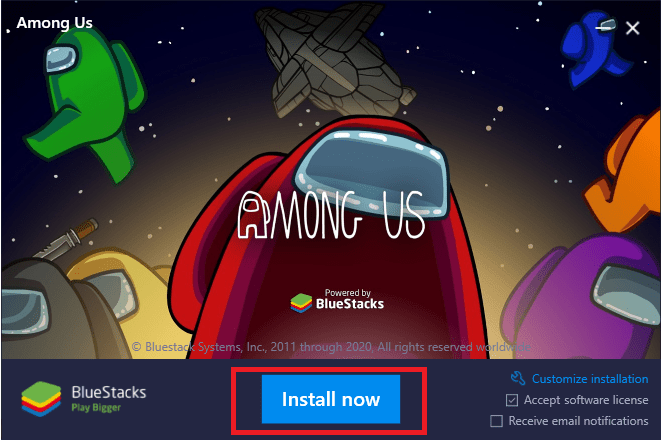 Click on the Install now button to install Bluestacks on default location