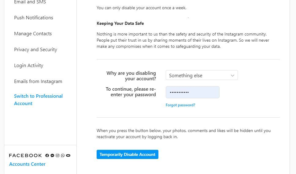 Click on Temporarily disable my account to Deactivate your Instagram Account