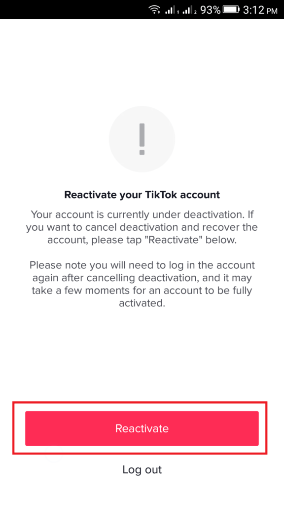 Click on red Reactivate account to recover your deleted TikTok Account
